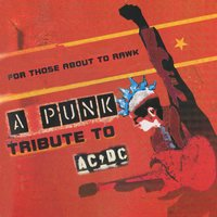 For Those About To Rawk: A Punk Tribute To AC/DC — сборник