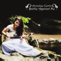 Battle Against Me — Annalise Curtin