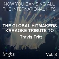 The Global HitMakers: Travis Tritt Vol. 3 — The Global HitMakers