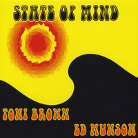State Of Mind — Toni Brown & Ed Munson