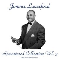 Remastered Collection, Vol. 3 — Jimmie Lunceford