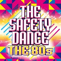 The Safety Dance - The 80s — сборник