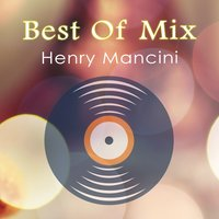 Best Of Mix — Henry Mancini, Alan Copeland, Jimmy Daley & The Ding-A-Lings, Rod McKuen