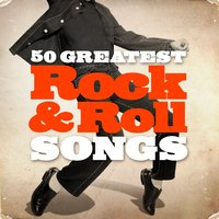 50 Greatest Rock & Roll Songs — сборник
