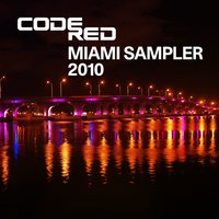 Code Red Miami Sampler 2010 — Code Red Miami Sampler 2010