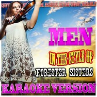 Men (In the Style of Forester Sisters) — Ameritz - Karaoke