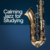 Calming Jazz for Studying — сборник
