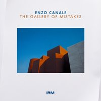 The Gallery of Mistakes — Enzo Canale
