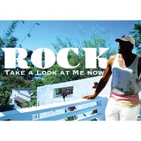 Take a Look At Me Now — Rock