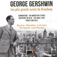 George Gershwin: The Broadway's greatest successes — Джордж Гершвин
