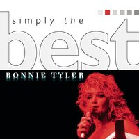 Simply The Best — Bonnie Tyler