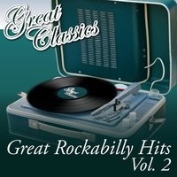Great Rockabilly Hits, Vol. 2 — сборник
