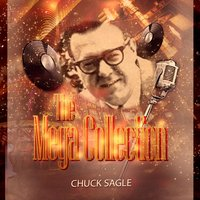 The Mega Collection — Chuck Sagle & His Orchestra