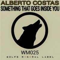 Something That Goes Inside You — Alberto Costas