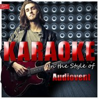 Karaoke - In the Style of Audiovent — Ameritz Top Tracks