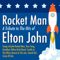 Rocket Man: A Tribute to the Hits of Elton John — Tune Times