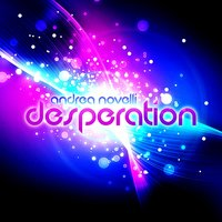 Desperation — Nick Macleod, Andrea Novelli, Andrea Novelli, Nick Macleod