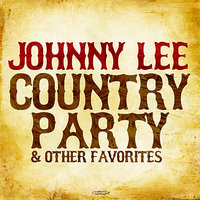Country Party & Other Favorites — Johnny Lee