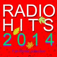 Radio Hits 2014 — Azucar Moreno, The Tibbs