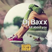 All About You — DJ Baxx