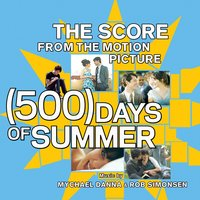 The Score From The Motion Picture [500] Days Of Summer — The Score From The Motion Picture [500] Days Of Summer