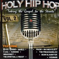 Holy Hip Hop: Taking The Gospel To The Streets, Vol. 2 — сборник