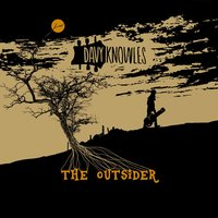 The Outsider — Davy Knowles