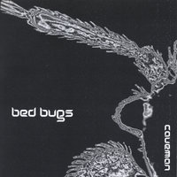 Bed Bugs — Caveman Recording