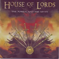 The Power And The Myth — House Of Lords