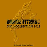 Dance Fitness Gold Collection 2012 — сборник