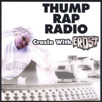 Thump Rap Radio Cruzin with Frost — сборник