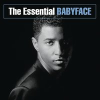 The Essential Babyface — Babyface