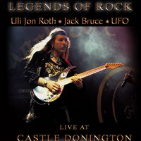 Legends of Rock — UFO, Jack Bruce, Michael Schenker, Uli Jon Roth