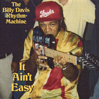 It Ain't Easy — Billy Davis