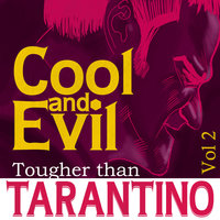 Cool and Evil - Tougher than Tarantino Vol. 2 — Dale Hawkins