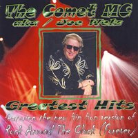 Greatest Hits — The Comet MC