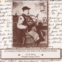 40 Characteristic Etudes For French Horn By H. Kling — Stephen Hager