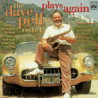 Plays Again — Buddy Clark, The Dave Pell Octet, Bill Berry, Bill Watrous, Med Flory, Bob Florence