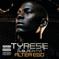 Alter Ego — Tyrese