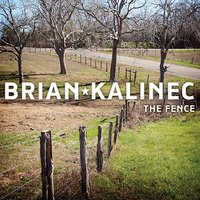 The Fence — Brian Kalinec