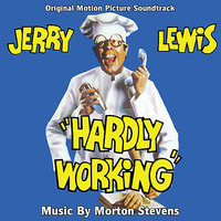 Hardly Working - Original Motion Picture Soundtrack — Morton Stevens, London Studio Symphony Orchestra