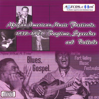 African American Music Festivals, 1938-1943 - Ragtime, Speeches and Ballads Audio CD — African American Music Festivals