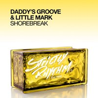 Shorebreak — Daddy's Groove and Little Mark, Daddy's Groove & Little Mark