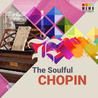 The Soulful Chopin — Фредерик Шопен