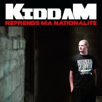 Reprends ma nationalité — Kiddam