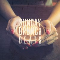 Sunday Brunch Beats, Vol. 1 — сборник