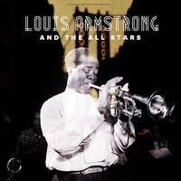 What a Wonderful World — Louis Armstrong And The All-Stars