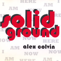 Solid Ground — Alex Colvin