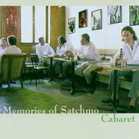 Cabaret — Memories of Satchmo