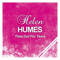 Time Out for Tears — Helen Humes